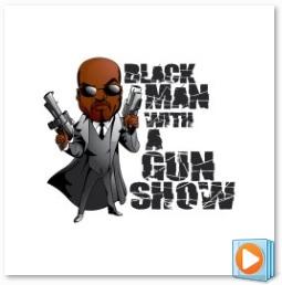 Black Man With a Gun Promo