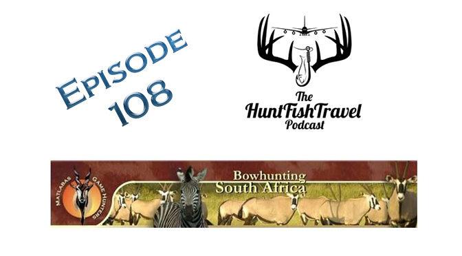 #HuntFishTravel 108 – Hunting Antelope in Africa