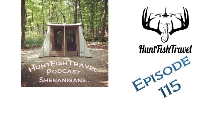 Episode 115 - Shenanigans - Carrie's Burning Down Tents, Rachel's Chumming for Salmon and Andy's talking DIY Turkey Hunting Ebooks!