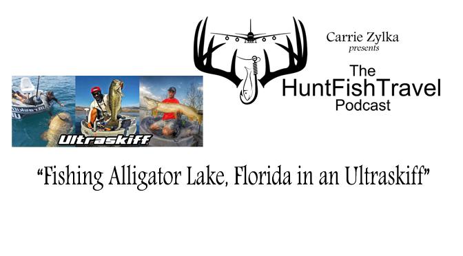 #HuntFishTravel 181 – Fishing Alligator Lake, Florida in an Ultraskiff