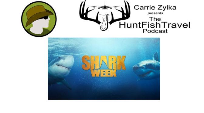 Hunt FishTravel Shark Week 2018 Episode