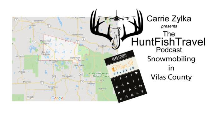 #HuntFishTravel Ep 202 – Snowmobiling in Vilas County